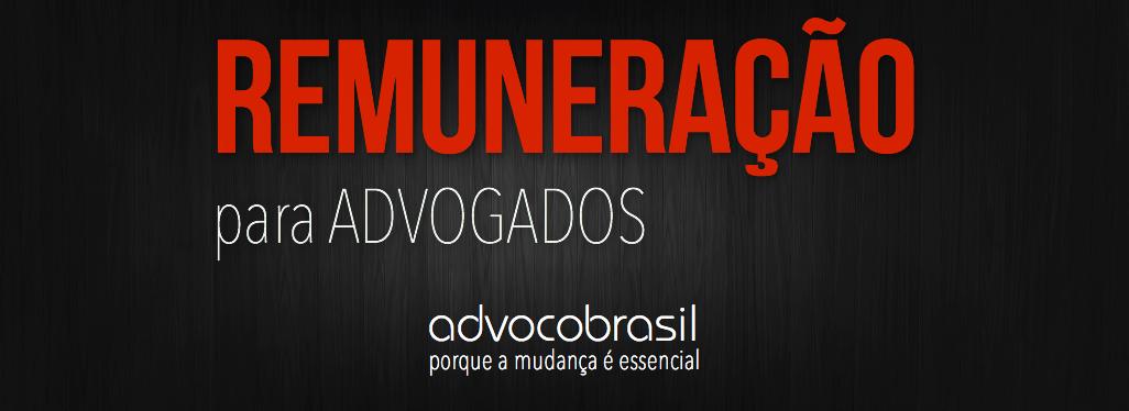 advocobrasil_remuneracao_advogados